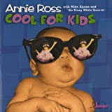 echange, troc Annie Ross - Cool for Kids