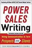 img - for Power Sales Writing, Revised and Expanded Edition: Using Communication to Turn Prospects into Clients 2nd edition by Hershkowitz-Coore, Sue (2011) Paperback book / textbook / text book