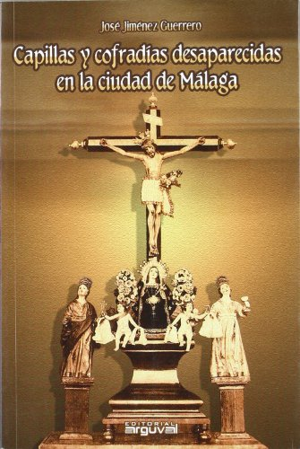 Capillas y cofradías desaparecidas en Málaga (ALCAZABA)