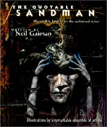 The Quotable Sandman: Memorable Lines from the Acclaimed Series (Sandman (Graphic Novels))