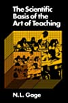 Scientific Basis Of the Art Of Teaching