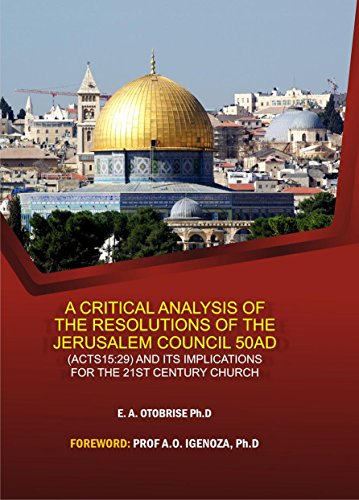 a-critical-analysis-of-the-resolutions-of-the-jerusalem-council-50ad-and-its-implications-for-the-21
