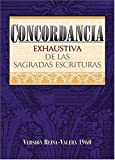 img - for By C. P. Denyer Concordancia exhaustiva de las Sagradas Escrituras (Spanish Edition) [Hardcover] book / textbook / text book