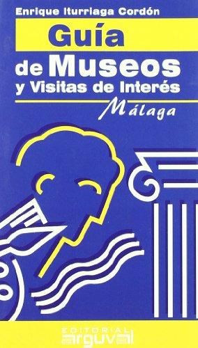 GUÍA DE MUSEOS Y VISITAS DE INTERÉS DE MÁLAGA (GUÍAS TURÍSTICAS), Buch
