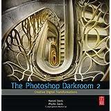 The Photoshop Darkroom 2: Creative Digital Transformations ~ Harold Davis