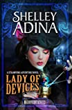 Lady of Devices: A steampunk adventure novel (Magnificent Devices Book 1) (English Edition)