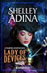 Lady of Devices: A steampunk adventur...