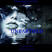 Unearthed: The Immortal Legacy Series, Book 2 | Jennifer Musgrave