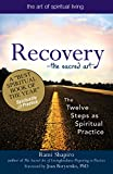 img - for Recovery_The Sacred Art: The Twelve Steps as Spiritual Practice (The Art of Spiritual Living) book / textbook / text book