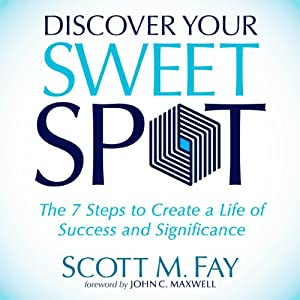 Discover Your Sweet Spot Audiobook
