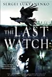 The Last Watch (Watch, Book 4)