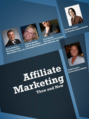 Affiliate Marketing Then and Now
