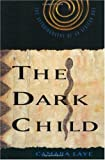 Image of The Dark Child: The Autobiography of an African Boy