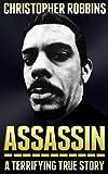 Assassin: The Terrifying True Story Of An International Hitman
