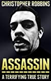 img - for Assassin: The Terrifying True Story Of An International Hitman book / textbook / text book