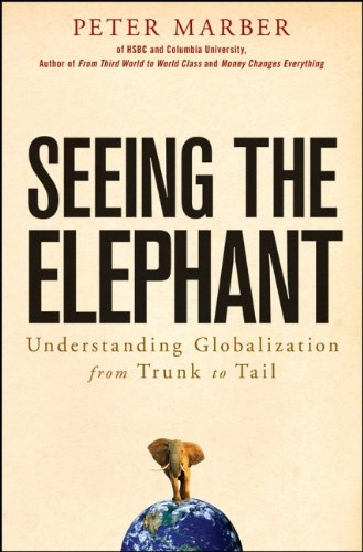 Seeing The Elephant: Understanding Globalization From Trunk To Tail