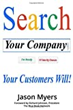 Search Your Company: Your Customers Will!