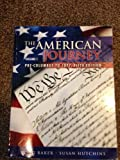 img - for The American Journey (Pre-Columbus To 1877) book / textbook / text book