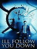 I'll Follow You Down [HD]
