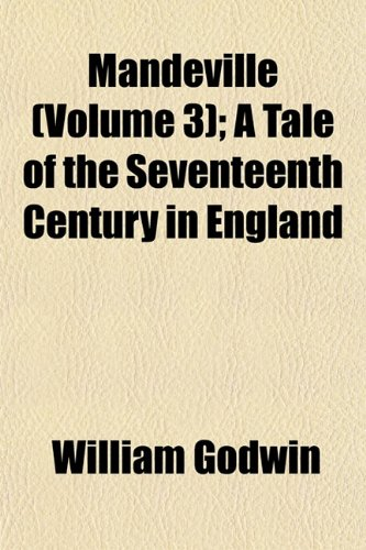 Mandeville (Volume 3); A Tale of the Seventeenth Century in England