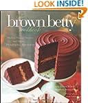 The Brown Betty Cookbook: Modern Vint...