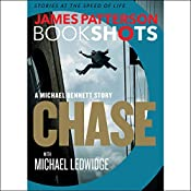 Chase: A BookShot: A Michael Bennett Story | James Patterson, Michael Ledwidge