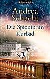 Die Spionin im Kurbad: Roman (Andrea Schachts Katzenromane, Band 5)