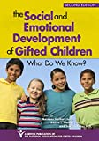 img - for The Social and Emotional Development of Gifted Children: What Do We Know? book / textbook / text book