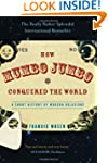 How Mumbo-Jumbo Conquered the World:...