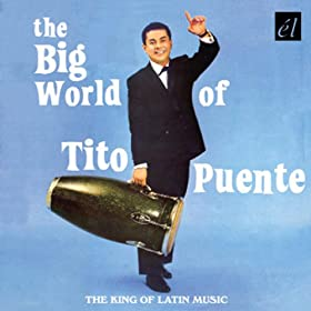The Big World Of Tito Puente