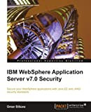 Omar Siliceo IBM Websphere Application Server V7.0 Security