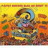 echange, troc Compilation - Faites Encore Plus De Bruit /Vol.3