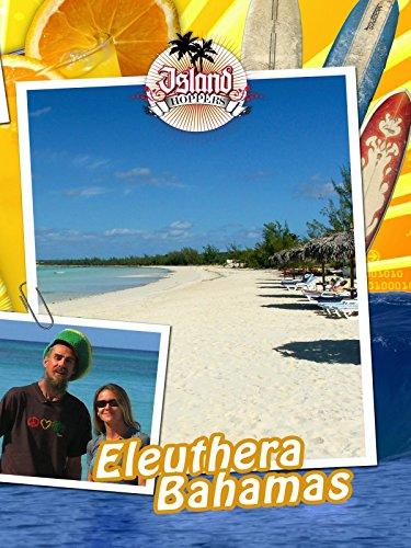 Island Hoppers - Eleuthera Bahamas