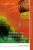 Analysis and Synthesis of Computer Systems, 2nd Edition Front Cover