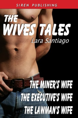 The Wives Tales [The Miner