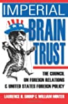Imperial Brain Trust: The Council on...