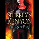 Born of Fire: A League Novel Audiobook by Sherrilyn Kenyon Narrated by Fred Berman
