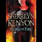 Born of Fire: A League Novel | Sherrilyn Kenyon