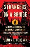 Strangers on a Bridge: The Case of Co...