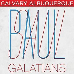 48 Galatians - 2002 | [Skip Heitzig]
