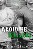 img - for Avoiding Decisions book / textbook / text book