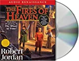 Robert Jordan The Fires of Heaven: Book Five of 'The Wheel of Time'
