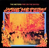 echange, troc The Meters - Fire on the Bayou
