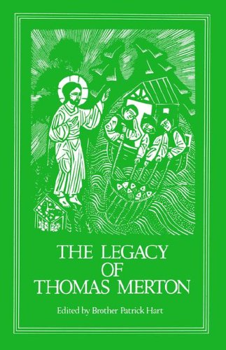The Legacy of Thomas Merton CS92 (Cistercian Fathers Series Number 92)