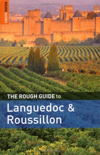The Rough Guide to Languedoc and Roussillon 3 (Rough Guide Travel Guides)