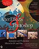 After Effects and Photoshop:animation and production effects for DV and film