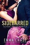 Sidebarred: A Legal Briefs Novella (E...
