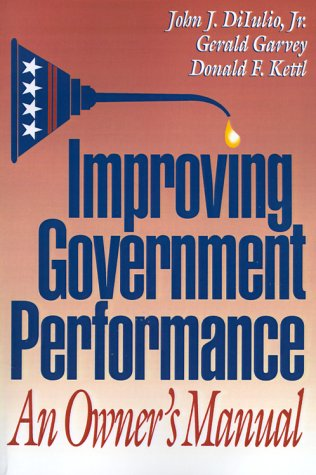 Improving Government Performance: An Owner's Manual