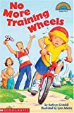img - for No More Training Wheels (Hello Reader, Level 3) book / textbook / text book