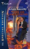 The Sheik and the Virgin Secretary (Desert Rogues, No. 10 / Silhouette Special Edition, No. 1723) (0373247230) by Mallery, Susan
